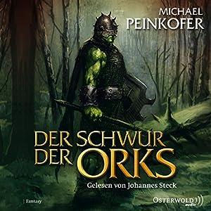 Der Schwur der Orks (Die Orks 2) Hörbuch
