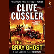 The Gray Ghost Audiobook by Clive Cussler, Robin Burcell Narrated by Scott Brick