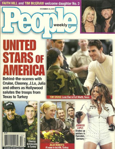 Hollywood Salutes the Troops (Tom Cruise, Jennifer Lopez, George Clooney), Faith Hill and Tim McGraw - December 24, 2001 People Weekly Magazine