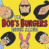 The Bob's Burgers Music Album (2 CD)