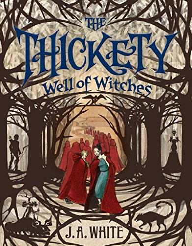 Well of Witches (The Thickety Book 3) ()