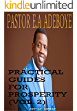 PRACTICAL GUIDES FOR PROSPERITY (VOL. 2)