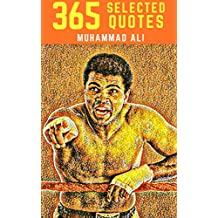Muhammad Ali: Powerful Quotes for Life from the Poet Laureate of Boxing