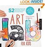 Art Lab for Kids: 52 Creative Adventu...