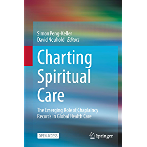 Charting Spiritual Care: The Emerging Role of Chaplaincy Records in Global Health Care