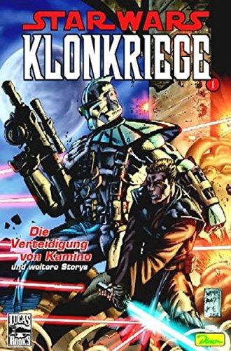 Star Wars, Sonderband 16; Klonkriege 1; Die Verteidigung von Kamino und weitere Storys