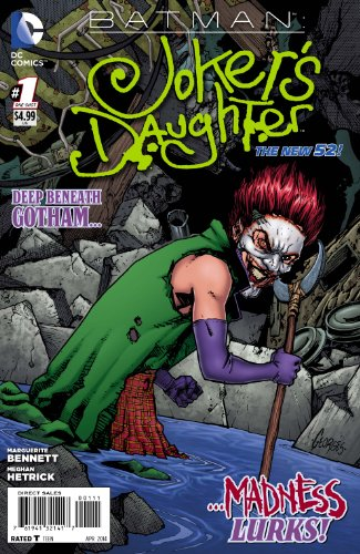 Batman Jokers Daughter #1