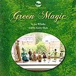 Green Magic   Joy Whitby