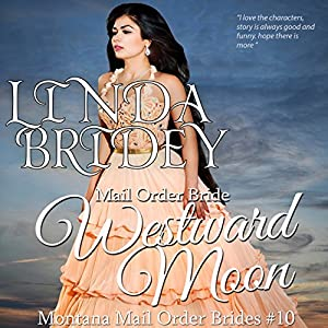Mail Order Bride - Westward Moon Audiobook