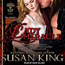 Lady Miracle: The Celtic Lairds Series, Book 2 Audiobook by Susan King Narrated by Dave Gillies