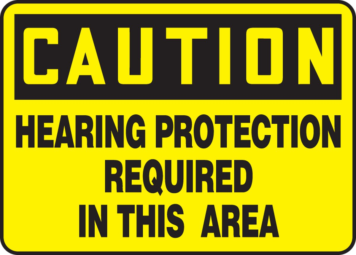MPPE675XP 7 x 10 Inches AccuformCaution Hearing Protection Required in This Area Safety Sign Accu-Shield