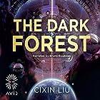 The Dark Forest: The Three-Body Problem, Book 2 Hörbuch von Cixin Liu Gesprochen von: Bruno Roubicek