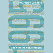 1995: The Year the Future Began Audiobook by W. Joseph Campbell Narrated by David Ledoux