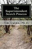 The Superintendent Search Process, Tim Quinn, 1453886397