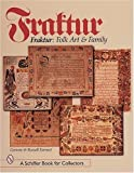 img - for Fraktur: Folk Art and Family (Schiffer Book for Collectors) by Corinne P Earnest (2007-07-01) book / textbook / text book