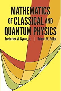 Mathematical methods of physics 2nd edition jon mathews robert l mathematics of classical and quantum physics dover books on physics fandeluxe Gallery