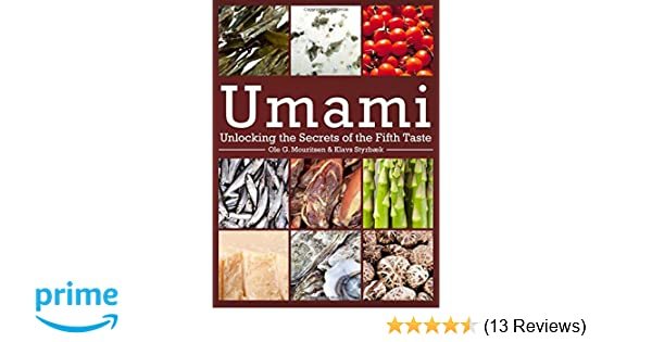 umami unlocking the secrets of the fifth taste arts and traditions of the table perspectives on culinary history