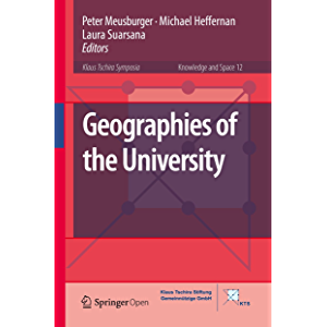 Geographies of the University (Knowledge and Space Book 12)
