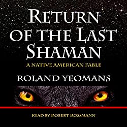 Return of the Last Shaman