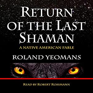 Return of the Last Shaman Audiobook