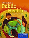 Introduction to Public Health, Mary-Jane Schneider, 1284107655