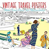img - for Vintage Travel Posters (Art Coloring Book): Make Your Own Art Masterpiece (Colouring Books) book / textbook / text book