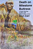 Death on Milestone Buttress, Glyn Carr, 0915230291