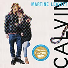 Calvin Audiobook by Martine Leavitt Narrated by Rupert Simonian