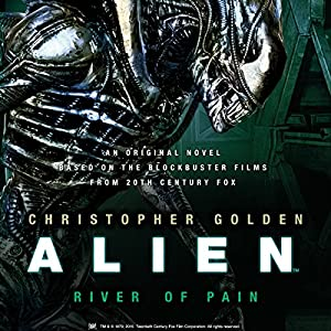 Alien: River of Pain Audiobook