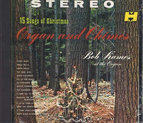 Organ & Chimes: 15 Songs of Christmas (15 Music Christmas)