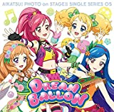 Star Anis - Aikatsu! Photo On Stage (Mobile App) Single Series 05 Dream Balloon [Japan CD] LACM-14455
