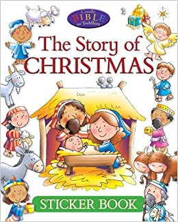 the story of christmas sticker book candle bible for toddlers juliet david helen prole 9781781283097 amazoncom books - Christmas Story For Toddlers