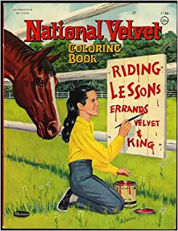 National Velvet (MGM Authorized Coloring Book) #1186: Lori Martin ...