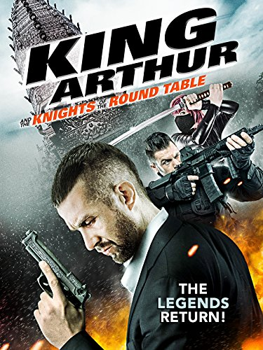 King Arthur And The Knights Of The Round Table (King Arthur Legend Of The Sword 2017)