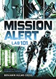 Mission Alert: Lab 101