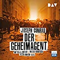 Der Geheimagent Performance by Joseph Conrad Narrated by Felix Vörtler, Walter Renneisen, Peter Groeger