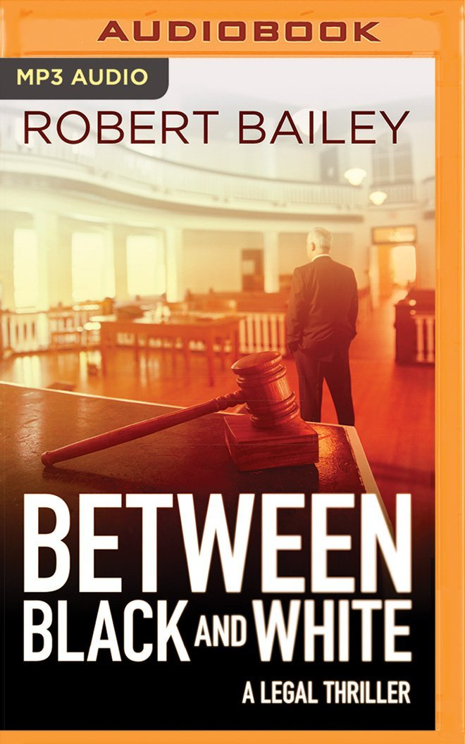 Between Black and White (McMurtrie and Drake Legal Thrillers) PDF