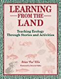 Learning from the Land, Brian 'Fox' Ellis, 1563085631