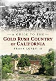 Search : A Guide to the Gold Rush Country of California
