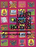 img - for Let's Learn About the Jewish holidays: Discover, Explore, and Play book / textbook / text book