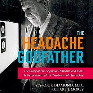 The Headache Godfather Audiobook