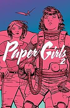Paper Girls Vol. 2 by [Vaughan, Brian]