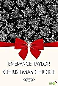 Christmas choice par Emérance Taylor