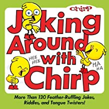 Joking Around with Chirp ,by Chirp Magazine, The Editors of ( 2013 ) Paperback