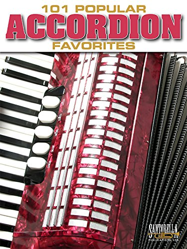 (101 Popular Accordion Favorites for Accordion)
