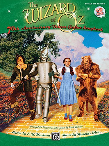 (The Wizard of Oz: 70th Anniversary Edition for Fingerstyle Solo Guitar, Book & CD (Guitar Tab Editions))