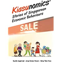 Kiasunomics: Stories Of Singaporean Economic Behaviours