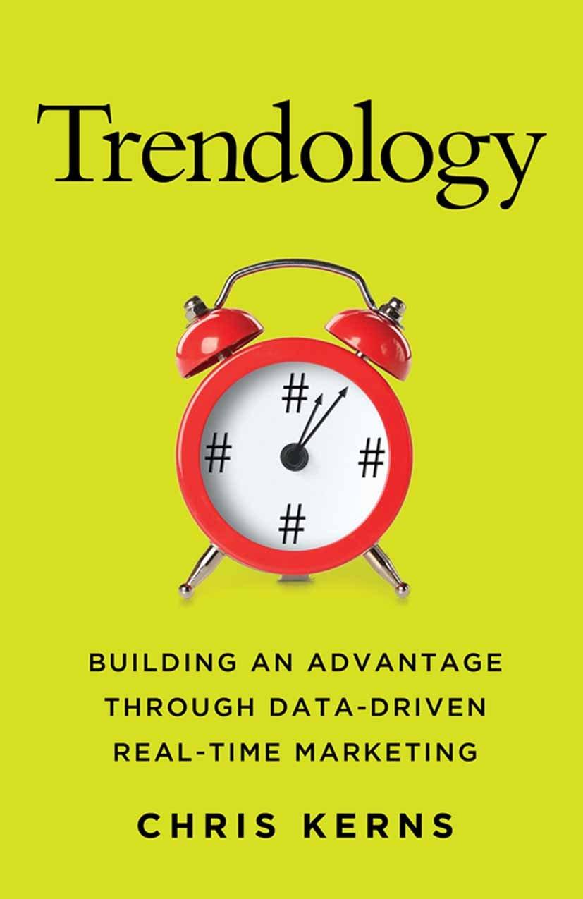 Trendology: Building an Advantage through Data-Driven Real ...