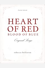 Heart of Red, Blood of Blue: Piano Solo Album Paperback