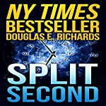 Split Second | Douglas E. Richards